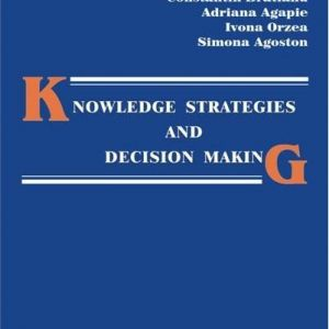 Knowledge strategies and decision making