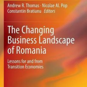 The Changing Business Landscape of Romania:
